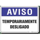 2008-placa-aviso-temporariamente-desligado-pvc-semi-rigido-26x18cm-furos-6mm-parafusos-nao-incluidos-1