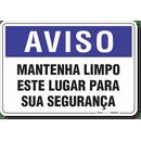 2011-placa-aviso-mantenha-limpo-este-lugar-para-sua-seguranca-pvc-semi-rigido-26x18cm-furos-6mm-parafusos-nao-incluidos-1