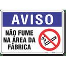 2030-placa-aviso-nao-fume-na-area-da-fabrica-pvc-semi-rigido-26x18cm-furos-6mm-parafusos-nao-incluidos-1