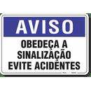 2067-placa-aviso-obedeca-a-sinalizacao-evite-acidentes-pvc-semi-rigido-26x18cm-furos-6mm-parafusos-nao-incluidos-1
