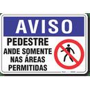 2071-placa-aviso-pedestre-ande-somente-nas-areas-permitidas-pvc-semi-rigido-26x18cm-furos-6mm-parafusos-nao-incluidos-1