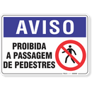 2074-placa-aviso-proibida-a-passagem-de-pedestres-pvc-semi-rigido-26x18cm-furos-6mm-parafusos-nao-incluidos-1
