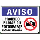 2079-placa-aviso-proibido-filmar-ou-fotografar-sem-autorizacao-pvc-semi-rigido-26x18cm-furos-6mm-parafusos-nao-incluidos-1