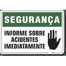 1170-placa-seguranca-informe-sobre-acidentes-imediatamente-pvc-semi-rigido-26x18cm-furos-6mm-parafusos-nao-incluidos-1