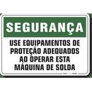 1190-placa-seguranca-use-equipamentos-de-protecao-adequados-ao-operar-esta-maquina-de-solda-pvc-semi-rigido-26x18cm-furos-6mm-parafusos-nao-incluidos-1