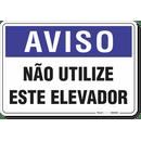 2004-placa-aviso-nao-utilize-este-elevador-pvc-semi-rigido-26x18cm-furos-6mm-parafusos-nao-incluidos-1