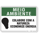 4413-placa-meio-ambiente-colabore-com-a-natureza-economize-energia-pvc-semi-rigido-26x18cm-furos-6mm-parafusos-nao-incluidos-1