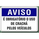 AVISO---E-OBRIGATORIO-O-USO-DE-CRACHA-PELOS-VEICULOS
