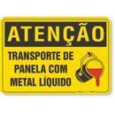 PLACA-ATENCAO-TRANSPORTE-DE-PANELA-COM-METAL-LIQUIDO