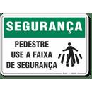 4563-placa-seguranca-pedestre-use-a-faixa-de-seguranca-pvc-semi-rigido-26x18cm-furos-6mm-parafusos-nao-incluidos-1