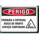 4570-placa-perigo-proibida-a-entrada-risco-de-morte-espaco-confinado-pvc-semi-rigido-26x18cm-furos-6mm-parafusos-nao-incluidos-1