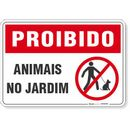 4700-placa-proibido-animais-no-jardim-pvc-semi-rigido-26x18cm-furos-6mm-parafusos-nao-incluidos-1