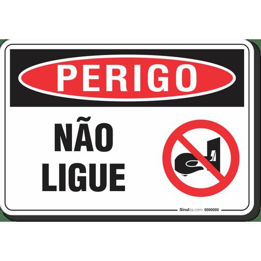 3109-placa-perigo-nao-ligue-pvc-semi-rigido-26x18cm-furos-6mm-parafusos-nao-incluidos-1